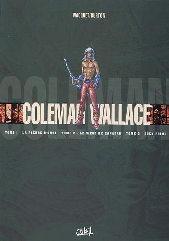 Coleman Wallace édition coffret
