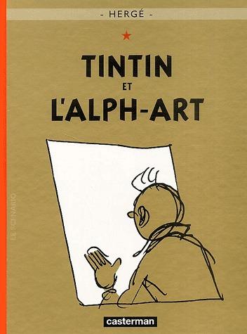 Tintin (Les aventures de) édition Réédition Tintin et l'Alph-Art