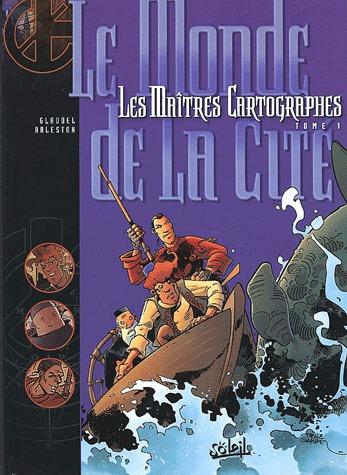 Les maîtres cartographes édition simple 2002