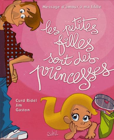 Les petites filles sont des princesses édition simple