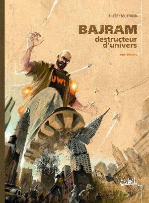 Bajram, destructeur d'univers édition simple