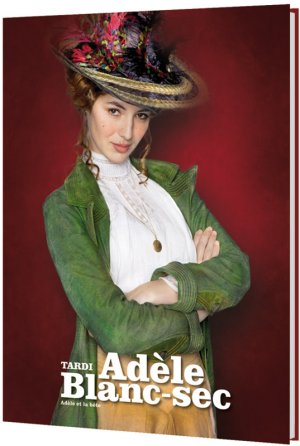 Adèle Blanc-sec édition Réédition 2010