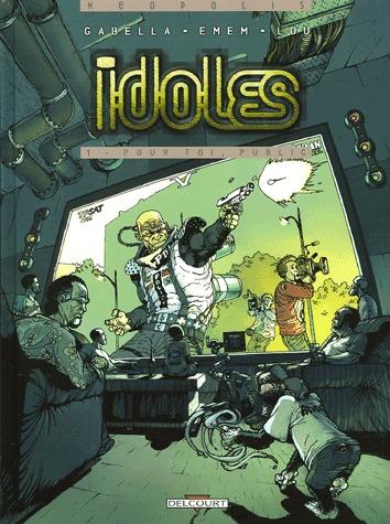 Idoles T.1