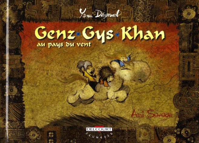 Genz Gys Khan au pays du vent édition simple