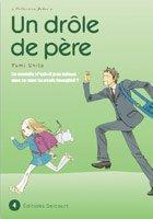 couverture, jaquette Un drôle de père 4  (Delcourt Manga)