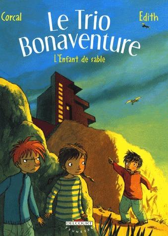 Le trio Bonaventure 3 - L'enfant de sable