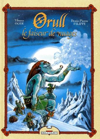 Orull, le faiseur de nuages édition simple