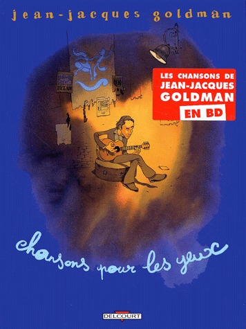 Jean-Jacques Goldman - Chansons pour les yeux édition simple