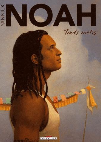 Yannick Noah - Traits métis édition simple
