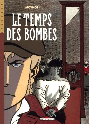 Le temps des bombes édition simple