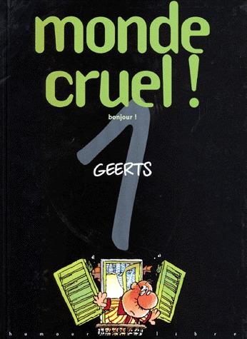 Monde cruel ! édition simple