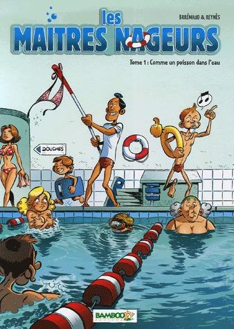 Les maîtres nageurs édition simple