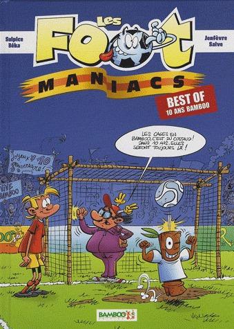 Les footmaniacs édition Best of