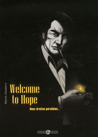 Welcome to Hope édition simple