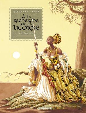 A la recherche de la licorne édition intégrale 2010
