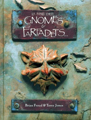La bible des gnomes et farfadets... édition simple