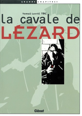 La cavale de Lézard édition simple