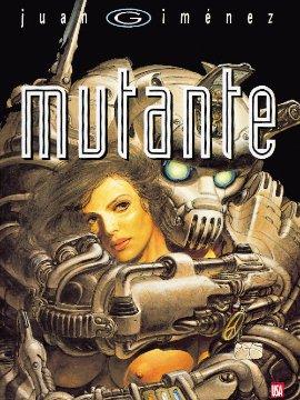 Mutante édition simple