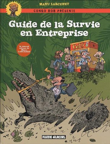 Guide de la survie en entreprise édition simple