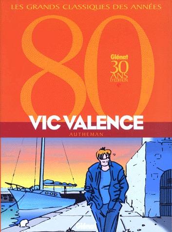 Vic Valence édition intégrale