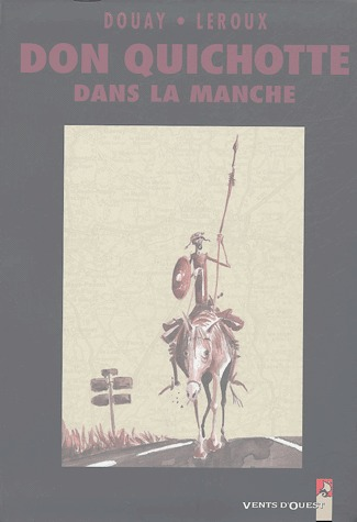 Don Quichotte dans la Manche édition simple
