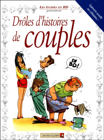Les guides en BD édition Les Guides en BD présentent...