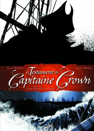 Le testament du Capitaine Crown édition simple