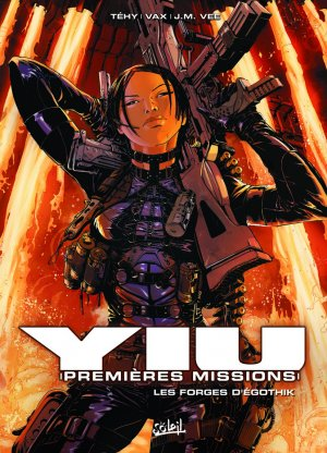 Yiu, premières missions 7 - Les forges d'Egothyk