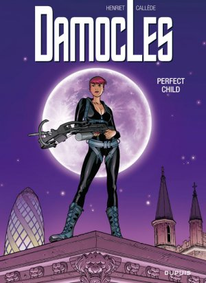 Damoclès 3 - Perfect child
