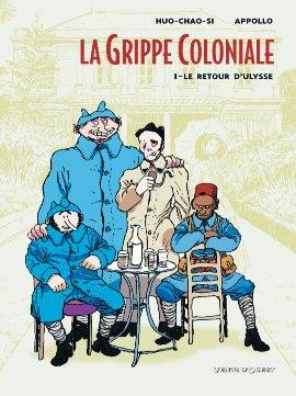 La grippe coloniale