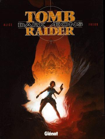 Tomb Raider - Dark Aeons édition simple