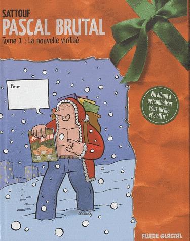 Pascal Brutal édition Noël