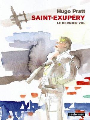 Saint-Exupéry, le dernier vol édition Réédition
