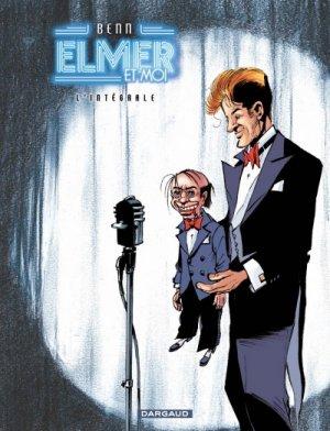 Elmer et moi édition intégrale