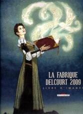La fabrique Delcourt # 6