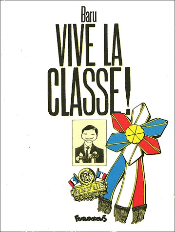 Vive la classe ! édition simple