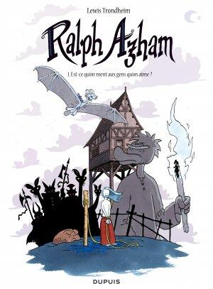 Ralph Azham 1 - Est-ce qu'on ment aux gens qu'on aime ?