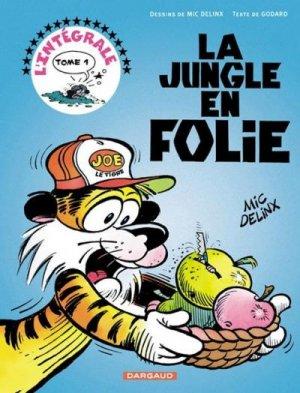 La jungle en folie édition intégrale