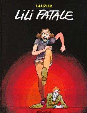 Lili Fatale édition simple