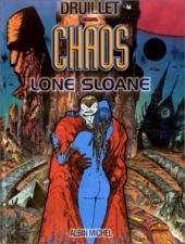 Lone Sloane - Chaos édition Simple