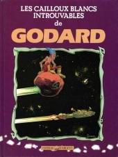 Les cailloux blancs introuvables de Godard édition Simple