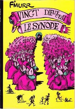 Vingt Dieux, c'est le Synode édition Simple