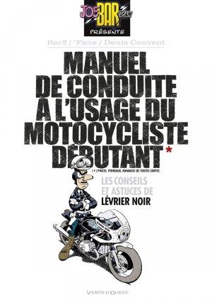 Manuel de conduite à l'usage d'un motocycliste débutant édition simple