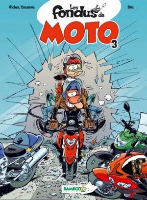 Les fondus de moto # 3