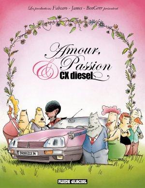 Amour, passion et CX diesel T.1