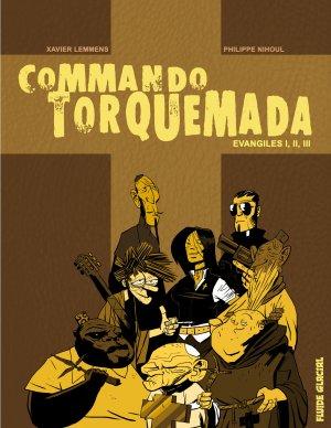 Commando Torquemada édition intégrale