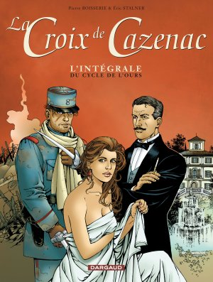 La croix de Cazenac édition Intégrale 2011