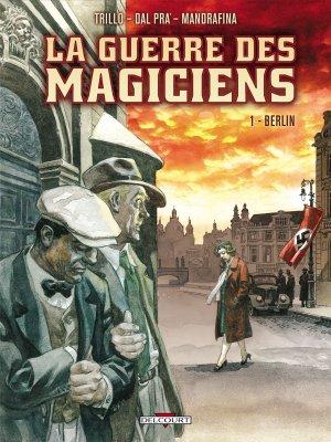 La guerre des magiciens 1 - Berlin
