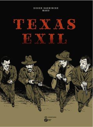 Texas exil édition intégrale