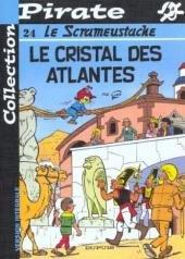 Le Scrameustache 24 - Le cristal des Atlantes
